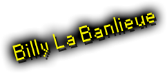 Billy la Banlieue